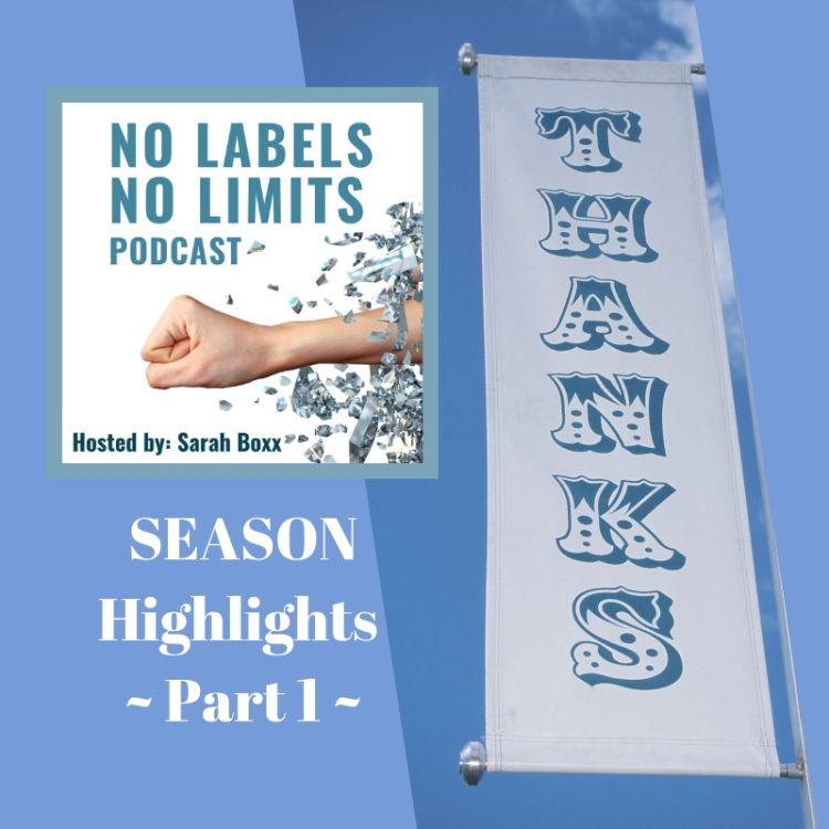 cover art for Episode 43 - No Labels, No Limits Season Highlights - Part 1