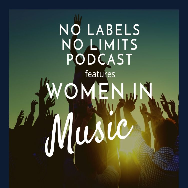 cover art for Episode 030 - No Labels, No Limits - Women in Music Compilation