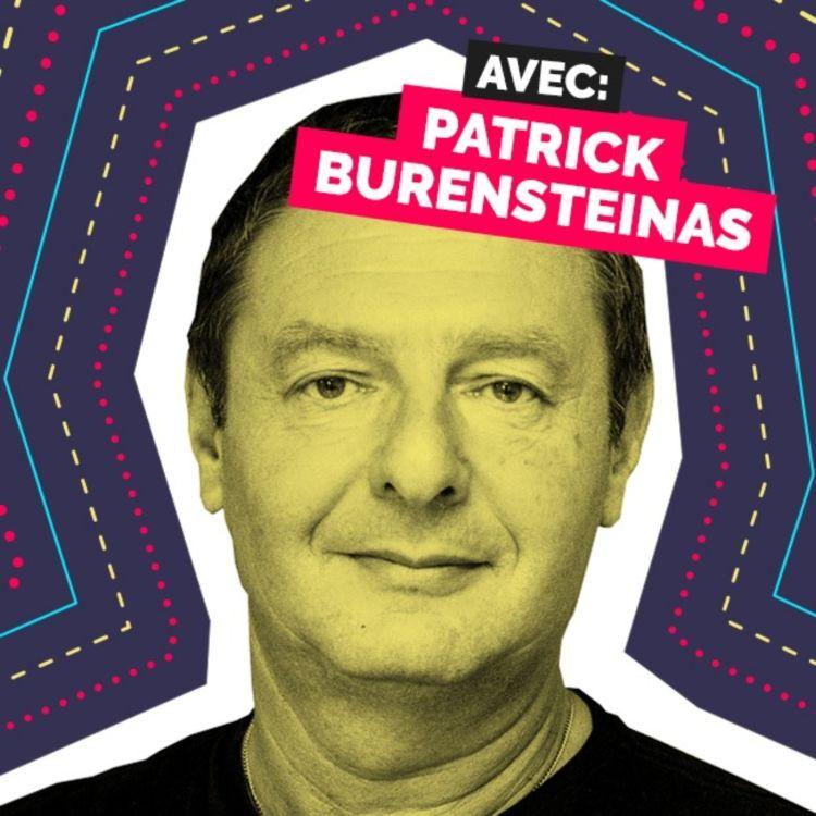 cover art for Épisode 14 - Patrick Burensteinas - Sortir de la prison de fer