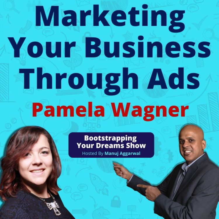 cover art for 138 | Marketing Your Business Through Ads | Getting Organic Traffic From Google Ads | Pamela Wagner
