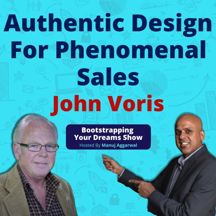 cover art for # 155 | Identify Your Life Theme For Ultimate Success | Authentic Design For Phenomenal Sales | John Voris