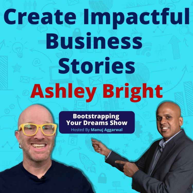 cover art for # 156   Create Impactful Business Stories   Avoid Messaging Mistakes That Cost Millions   Ashley Bright