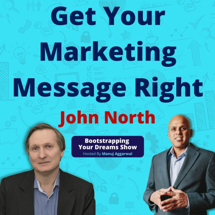cover art for #164 Get your marketing message right | Five stages of a business | John North