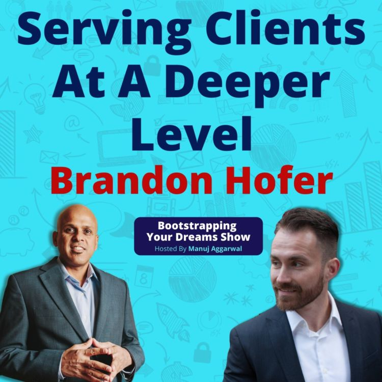 cover art for #175 A proven system to grow your business | Serving clients at a deeper level | Brandon Hofer