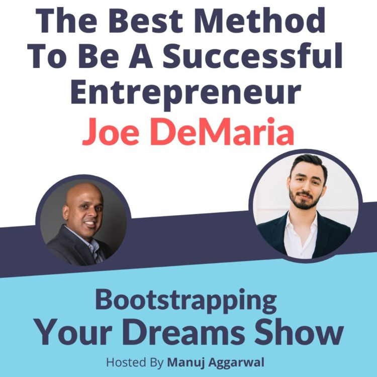 cover art for #197 The Best Method To Be A Successful Entrepreneur|Joe DeMaria