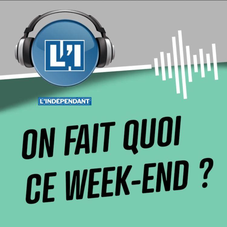 cover art for On fait quoi ce week-end ? - RDV week-end du 28 et 29 Mars 2020 autour de Perpignan
