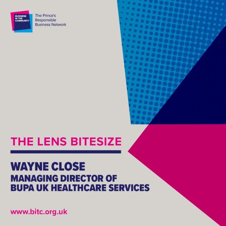 cover art for Bitesize: Wayne Close Managing Director at BUPA UK Healthcare Services