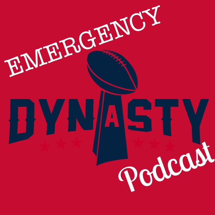 cover art for Emergency Podcast: Future of the Dynasty