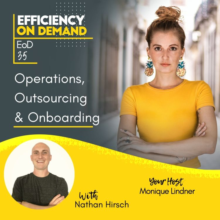 cover art for Operations, Outsourcing & Onboarding with Nathan Hirsch