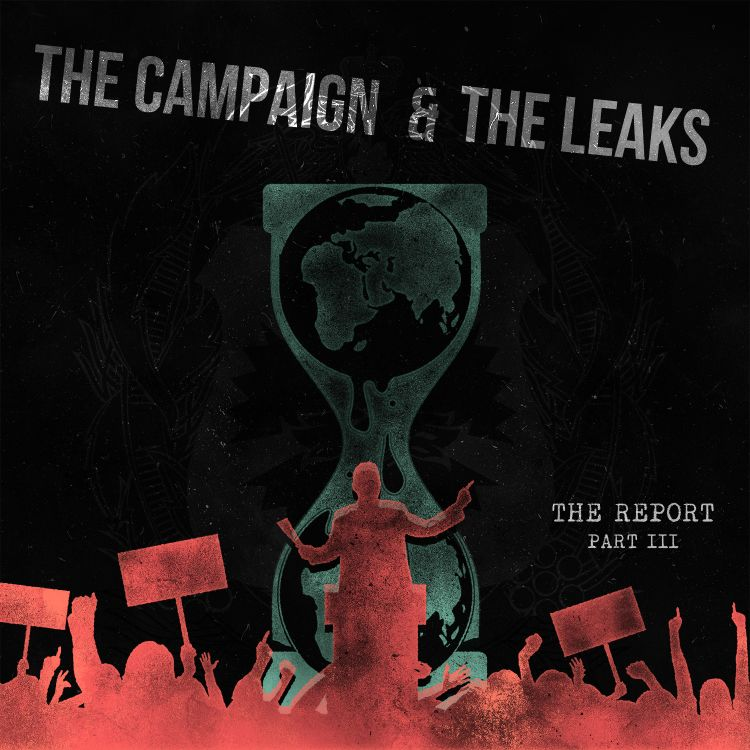 cover art for Part III: The Campaign & The Leaks