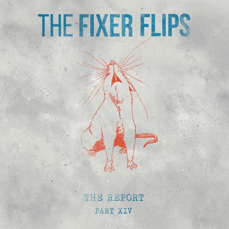 cover art for Part XIV: The Fixer Flips