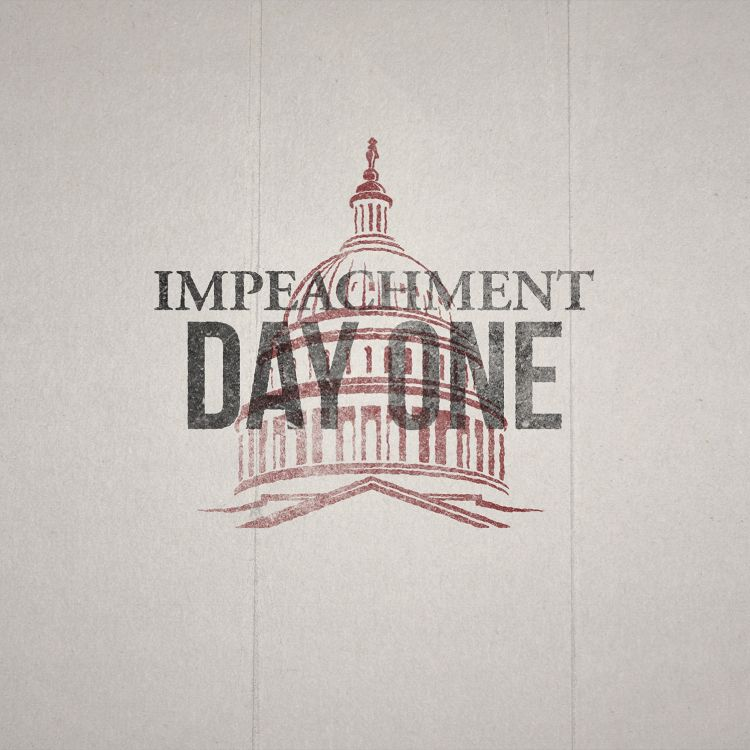cover art for The Impeachment: Day 1