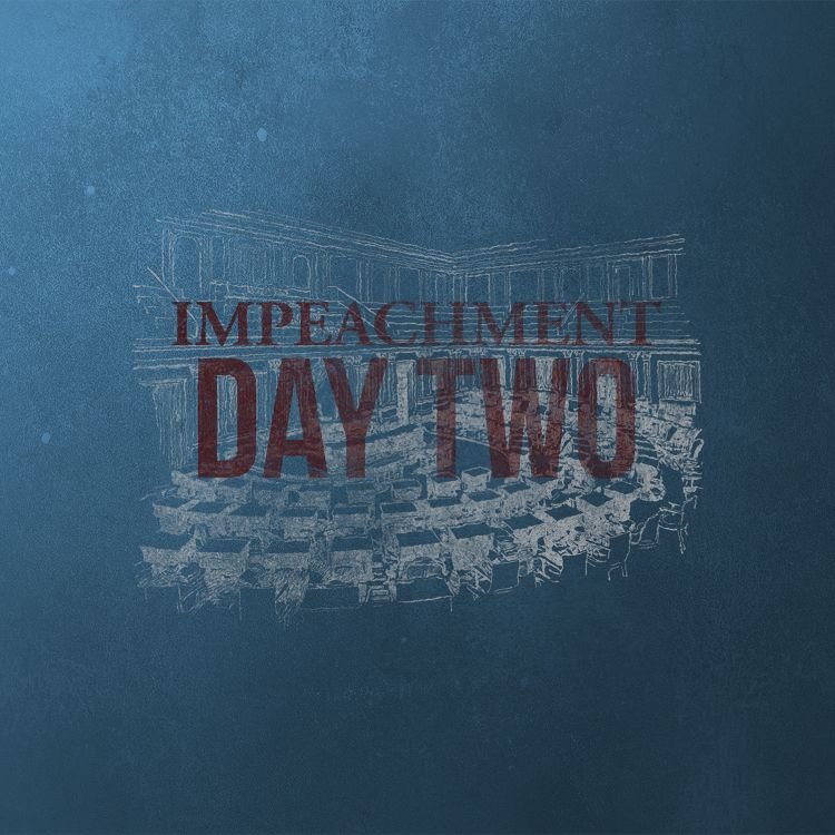 cover art for The Impeachment: Day 2