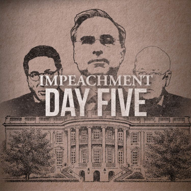 cover art for The Impeachment: Day 5