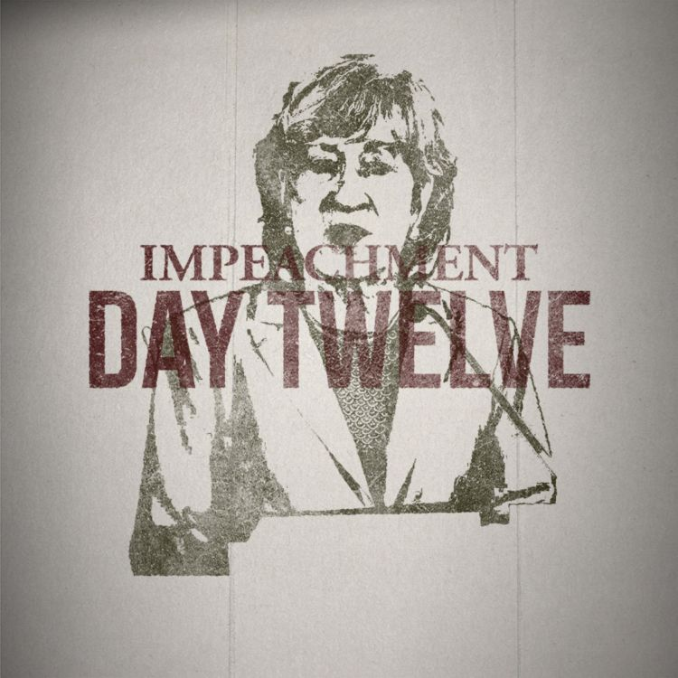 cover art for The Impeachment: Day 12