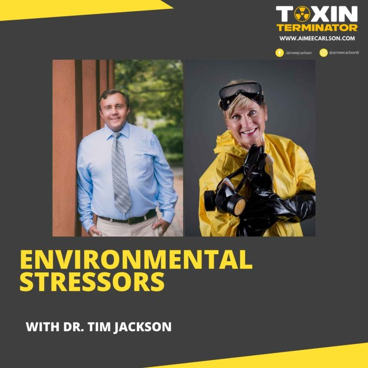 cover art for Environmental Stressors with Dr. Tim Jackson
