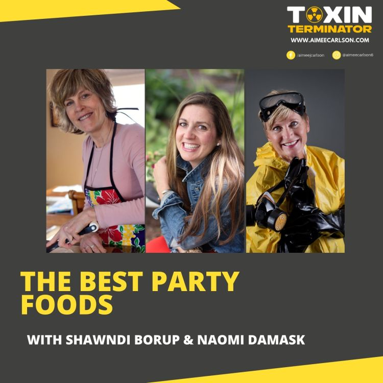 cover art for The Best Party Foods with Shawndi Borup & Naomi Damask