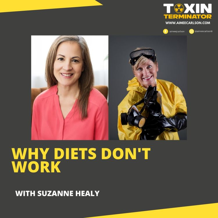 cover art for Why Diets Don't Work with Suzanne Healy