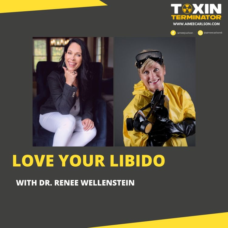 cover art for Love Your Libido with Dr. Renee Wellenstein