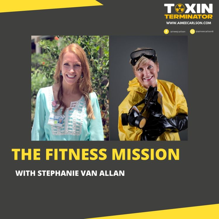 cover art for The Fitness Mission with Stephanie Van Allan