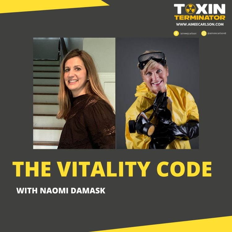 cover art for The Vitality Code with Aimee Carlson & Naomi Damask