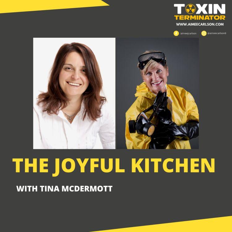 cover art for The Joyful Kitchen with Tina McDermott