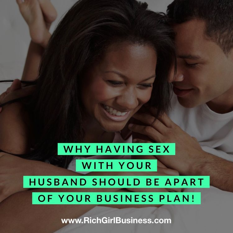 cover art for Why having sex with your husband should be a part of your business plan!