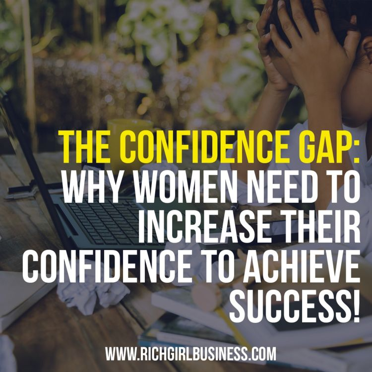 cover art for The CONFIDENCE GAP: why women need to increase their confidence to achieve success!