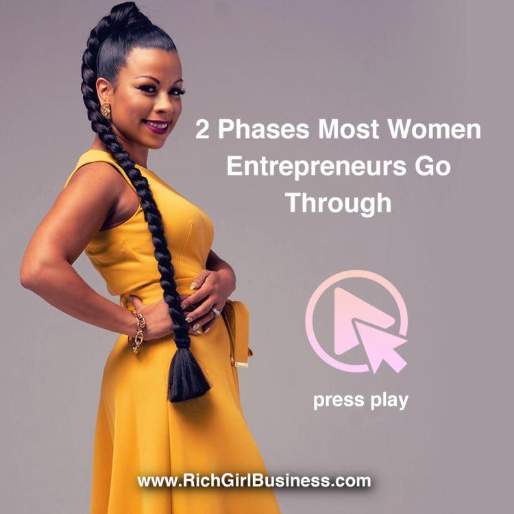cover art for 2 Phases Most Women Entrepreneurs Go Through