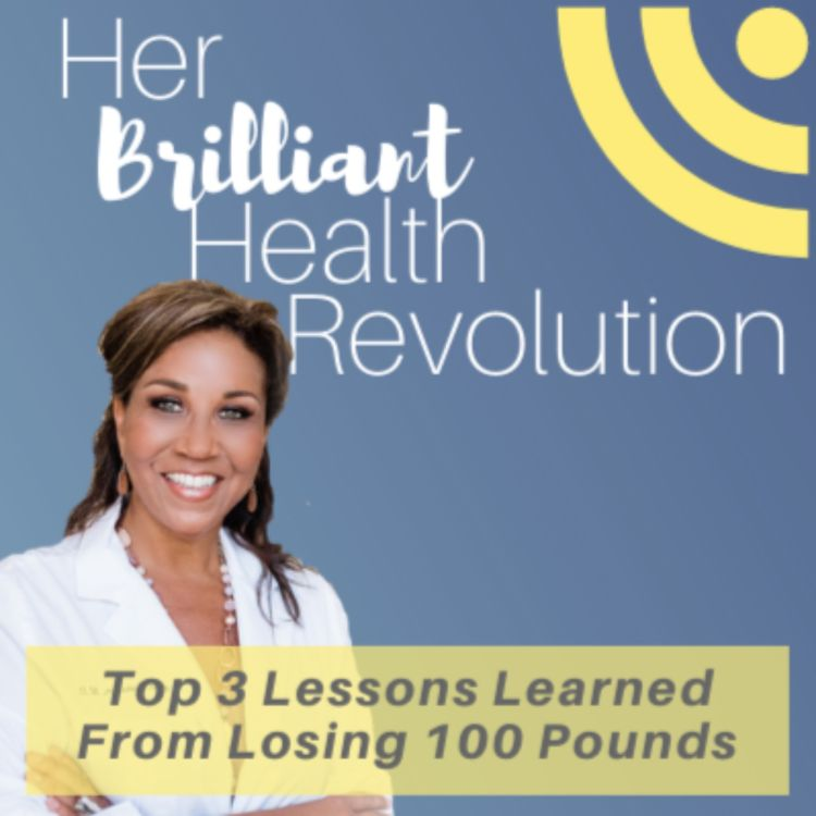 cover art for Top 3 Lessons Learned From Losing 100 Pounds