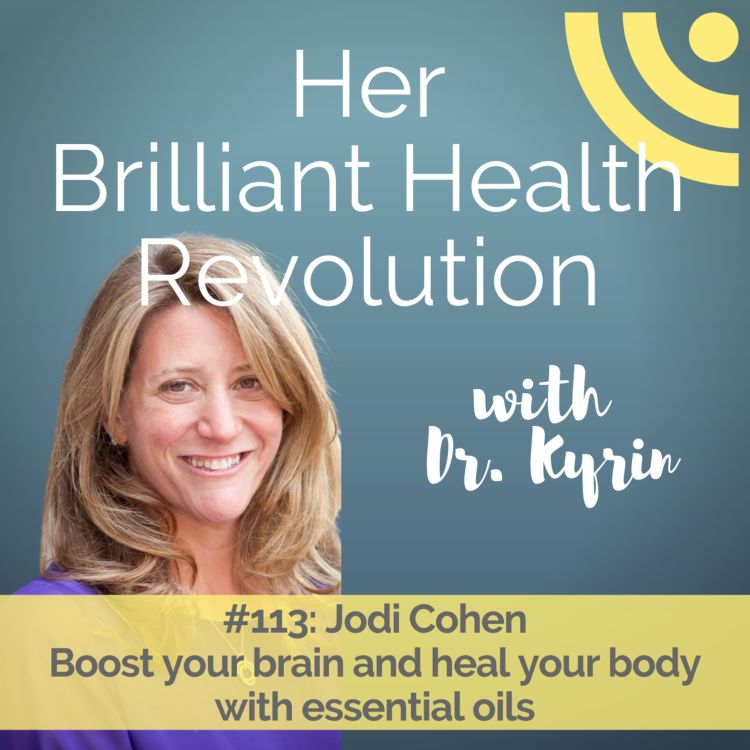 cover art for Boost your brain and heal your body with essential oils