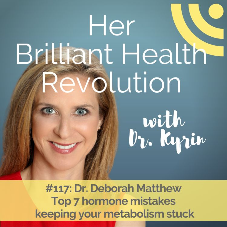 cover art for Top 7 hormone mistakes  keeping your metabolism stuck