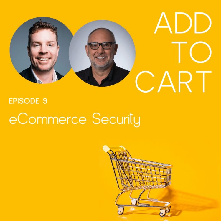 cover art for eCommerce Fraud. How To Maximise Sales Without Compromising Security | #009