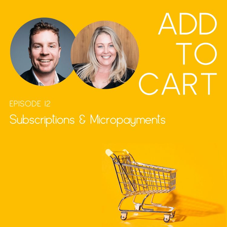 cover art for Subscriptions & Micropayments: Turbo Charging the Future of eCommerce | #012
