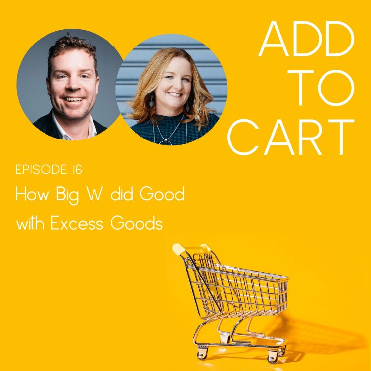 cover art for How Big W did Good with Excess Goods | #16