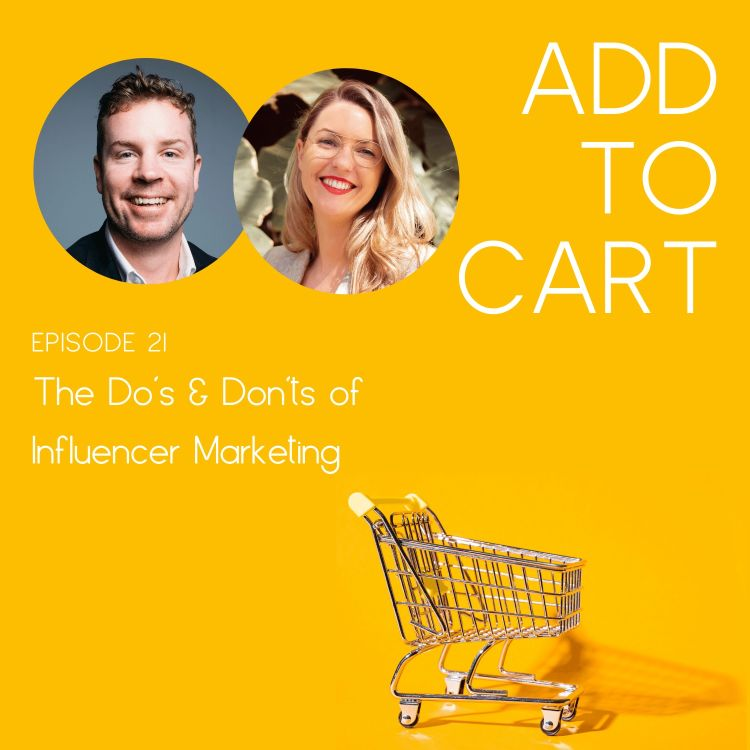 cover art for The Do's & Don'ts of Influencer Marketing | #021