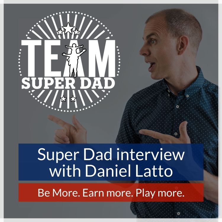 cover art for Daniel Latto #6 - property investor, content marketing expert and Dad