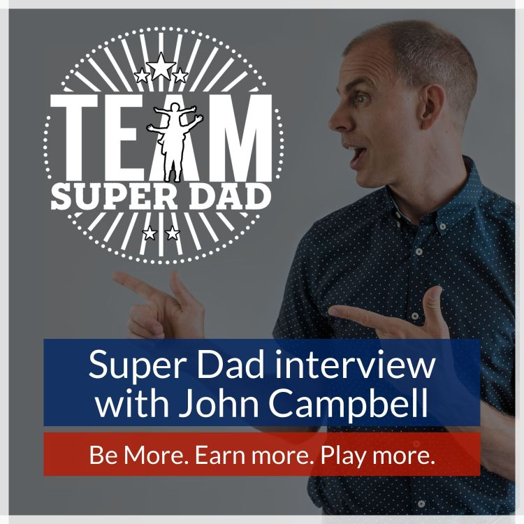 cover art for John Campbell #7 - sports mentor, sex coach, football club director, ships captain and Dad