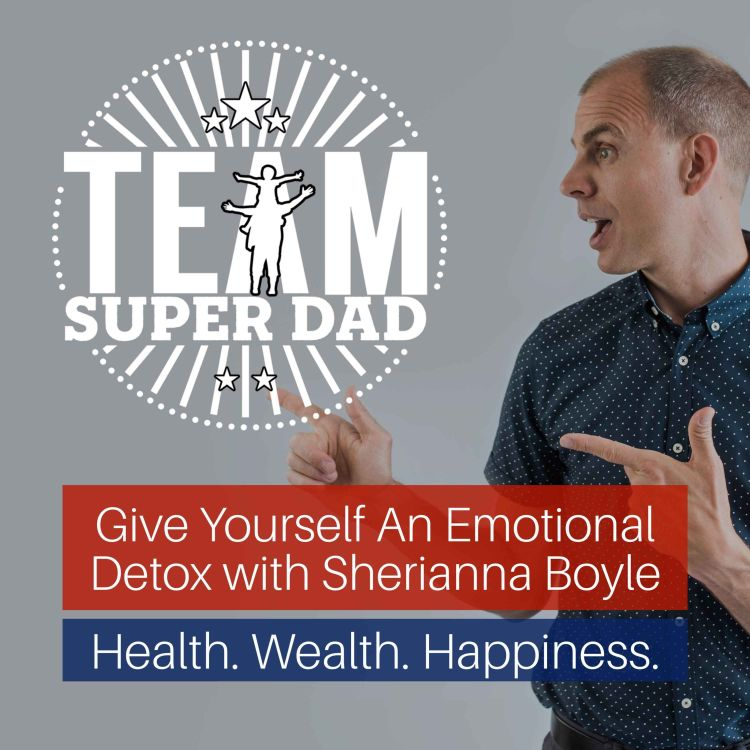 cover art for How To Give Yourself An Emotional Detox with Sherianna Boyle