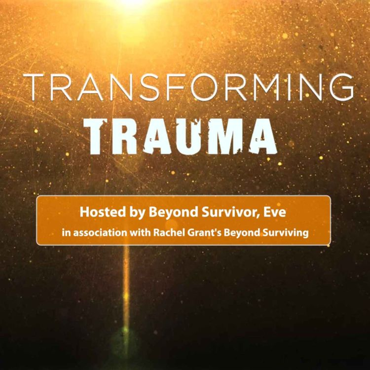 cover art for  Transforming Trauma S6 Ep. 2: Behind the Scenes with Two Leaders in the Field of Sexual Abuse Recovery