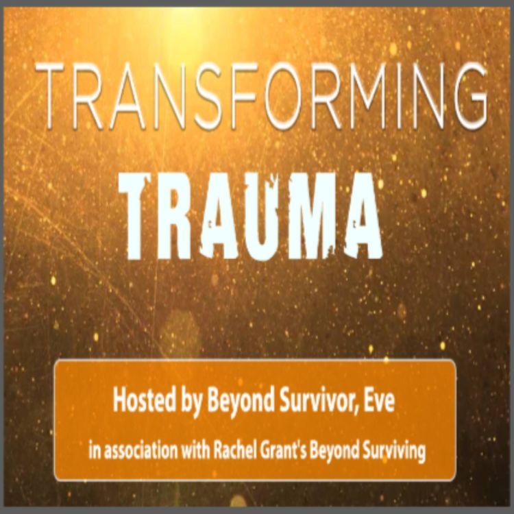 cover art for Transforming Trauma S6 Ep. 3: Ableism, Self-Advocacy & Employment