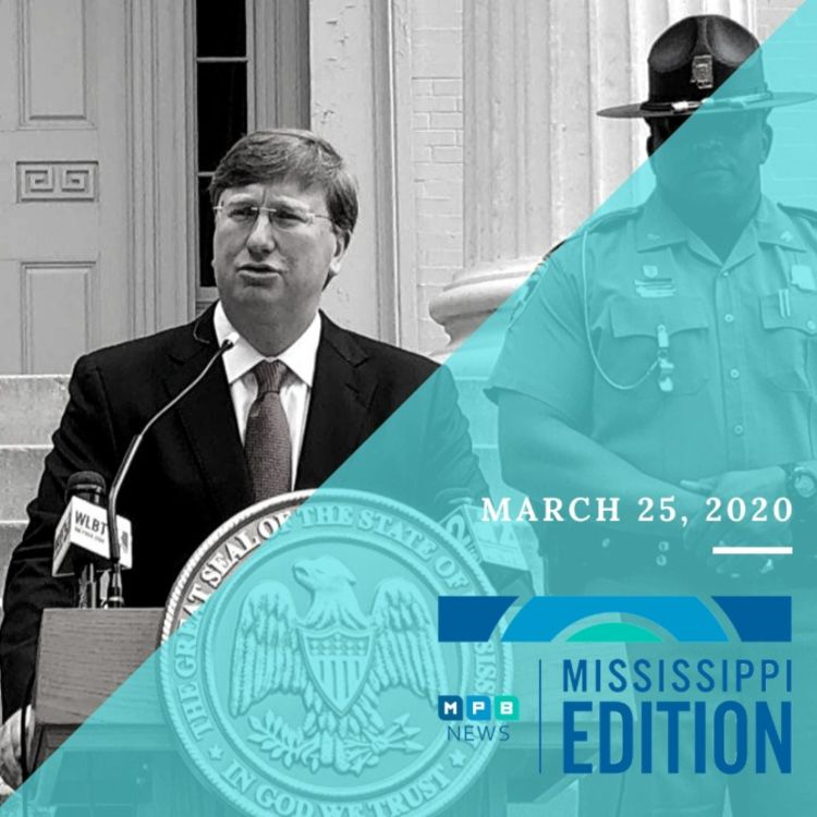 cover art for 3-25-20 - Governor Reeves Issues Executive Order | AG Fitch on Fraud | Southern Remedy Health Minute | AARP and Social Distancing