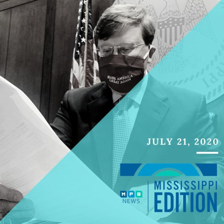 cover art for 7/21/20 - Mask Mandates and Hospital Strain   Rep. Thompson Remembers John Lewis   Coin Shortages