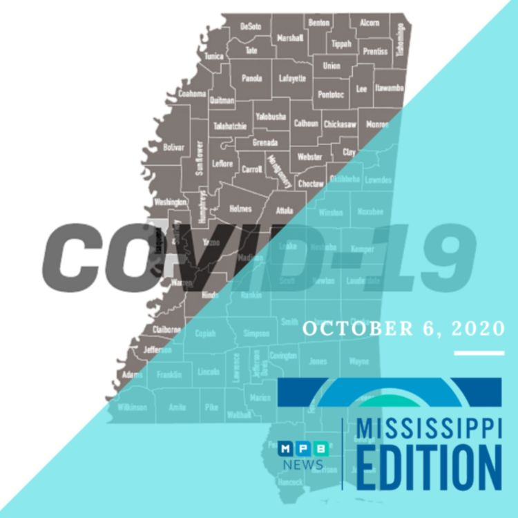 cover art for 10/6/20 - COVID Milestones | Lt. Governor Reflects on Session | Honoring Fannie Lou Hamer