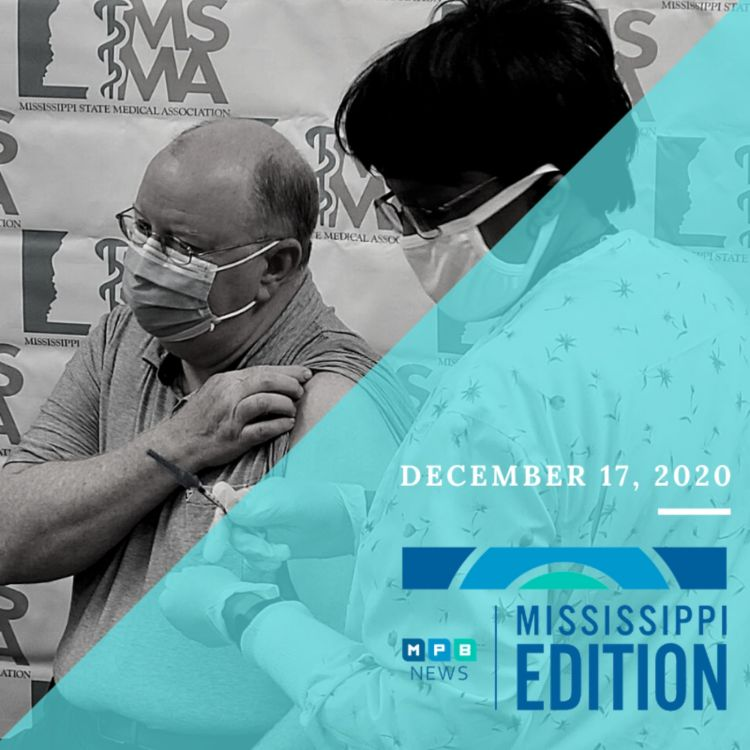 cover art for 12/17/20 - Health Experts Express Concerns Over Transmission Rate | UMMC Gets Vaccines | Book Club: Martha Hall Foose