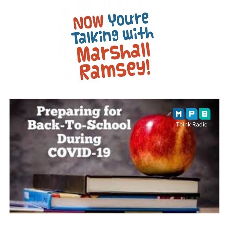 cover art for Now You're Talking w/ Marshall Ramsey | Back To School