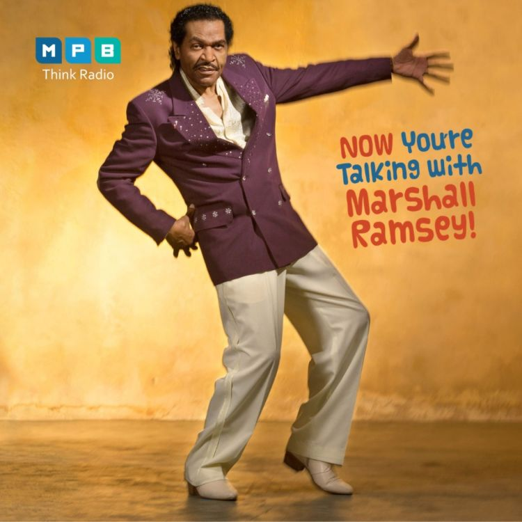cover art for Now You're Talking w/ Marshall Ramsey | Bobby Rush