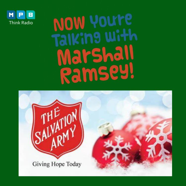 cover art for Now You're Talking w/ Marshall Ramsey | Salvation Army Holidays 2020 Season