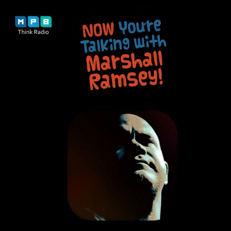 cover art for Now You're Talking w/ Marshall Ramsey | Scott  Albert Johnson
