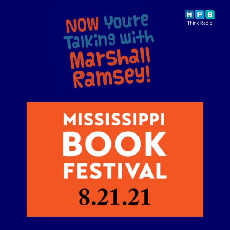 cover art for Now You're Taking w/ Marshall Ramsey   2021 MS Book Festival